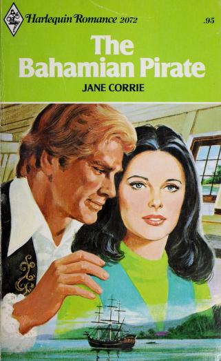 The Bahamian Pirate (Harlequin Romance #2072) by