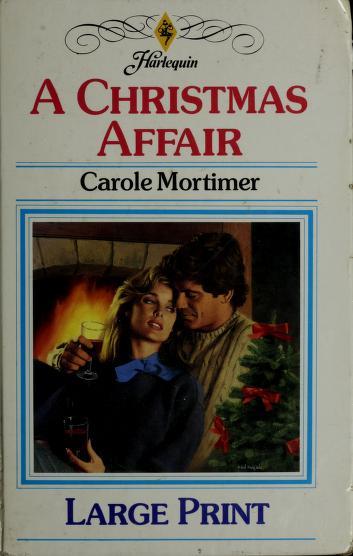 Cover of: A Christmas Affair | Carole Mortimer