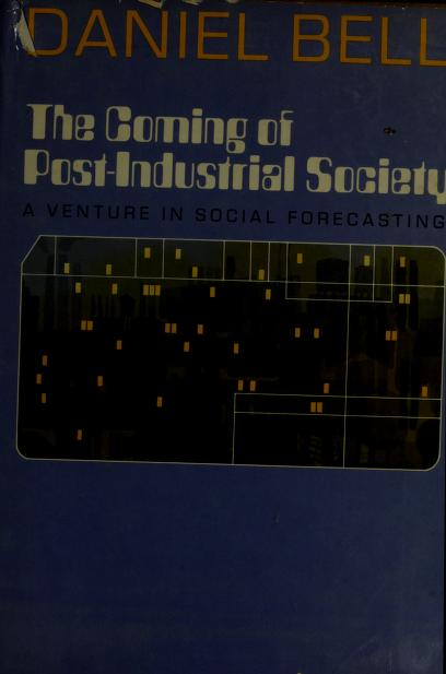 Coming Post-Industral Soc ** by Out Of Print