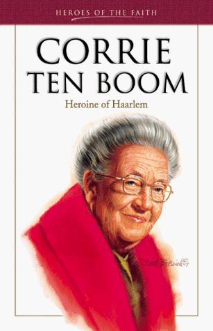 Corrie Ten Boom (Heroes of the Faith)