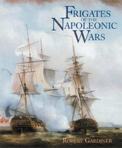 Download Frigates of the Napoleonic Wars