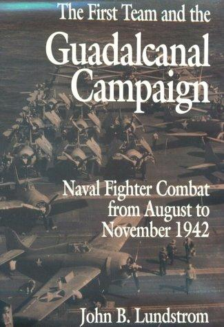 Download The first team and the Guadalcanal campaign