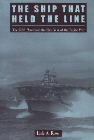 The ship that held the line by Lisle Abbott Rose