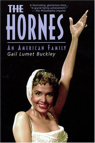 The Hornes by Gail Lumet Buckley
