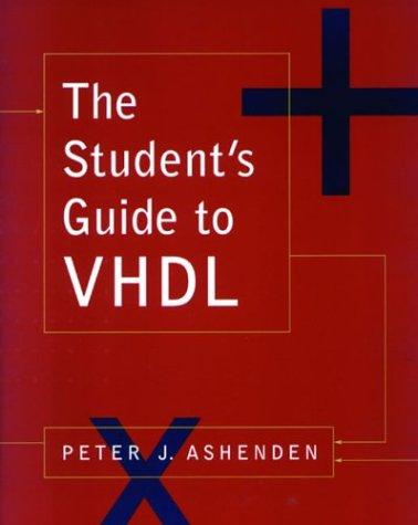 Download The student's guide to VHDL