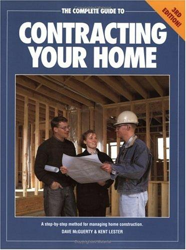 Download The complete guide to contracting your home