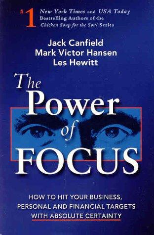 The Power of Focus by Mark Victor Hansen