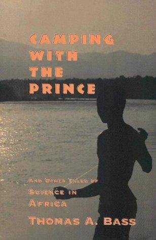 Download Camping with the Prince and other tales of science in Africa