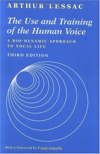 Download The use and training of the human voice