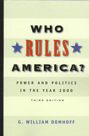 Who rules America? by G. William Domhoff