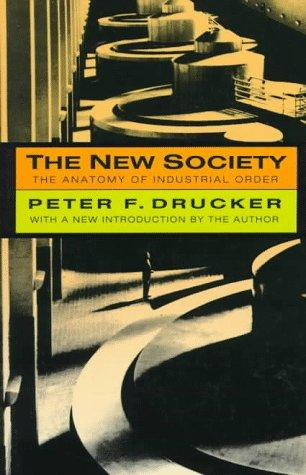 The new society by Peter F. Drucker