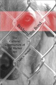 Thumbnail of Bridging the Bond: The Cultural Construction of the Shelter Pet