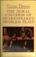 Download The moral universe of Shakespeare's problem plays