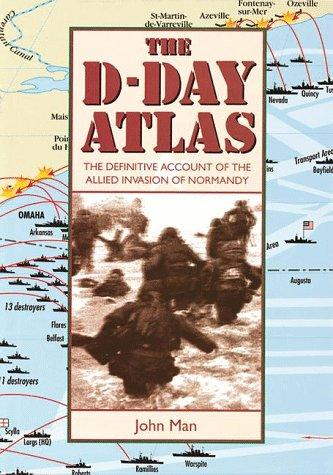 d day facts. The Facts on file D-Day atlas by John Man