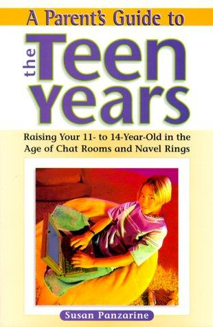 A Parent's Guide To The Teen Years