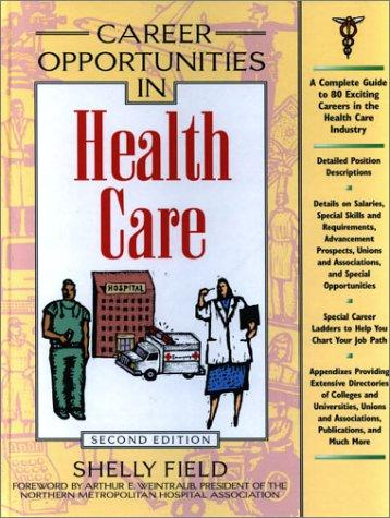 Download Career Opportunities in Health Care (Career Opportunities)