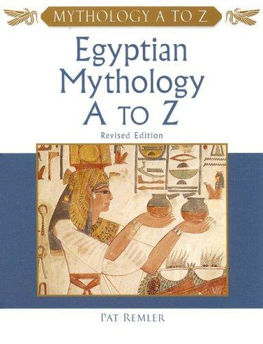 Download Egyptian Mythology a to Z
