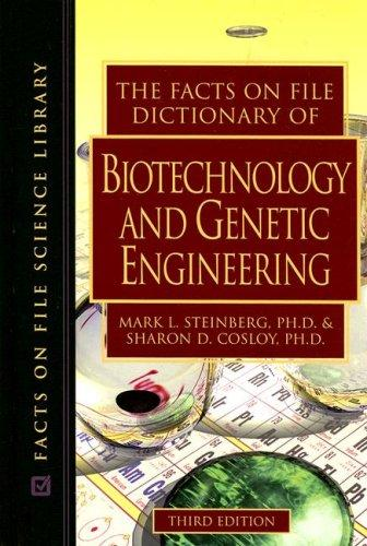 Download The Facts on File dictionary of biotechnology and genetic engineering