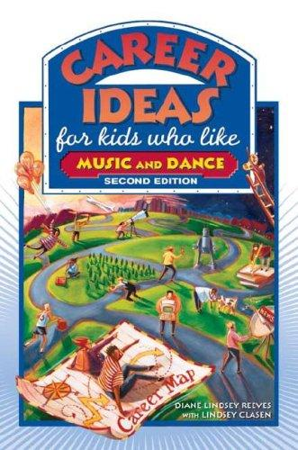 Career Ideas for Kids Who Like Music and Dance (Career Ideas for Kids)