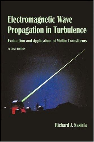 Download Electromagnetic Wave Propagation in Turbulence