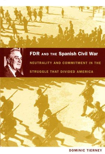 Download FDR and the Spanish Civil War