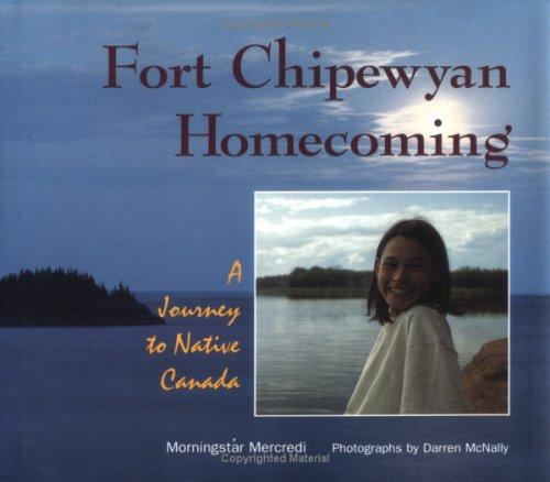 Download Fort Chipewyan Homecoming