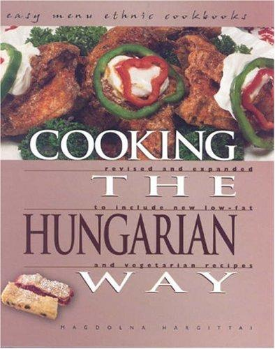 Download Cooking the Hungarian Way