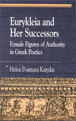 Download Eurykleia and Her Successors