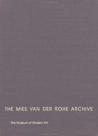 Download The Mies Van Der Rohe Archive