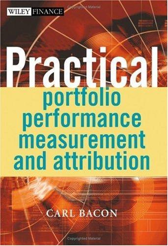 Download Practical portfolio performance measurement and attribution