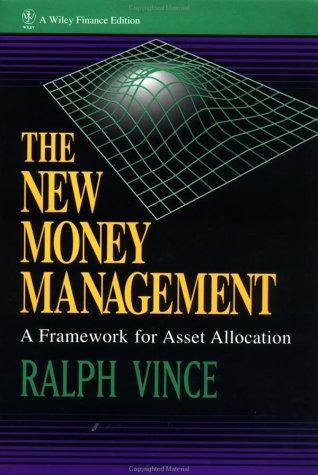 Image for The New Money Management: A Framework for Asset Allocation