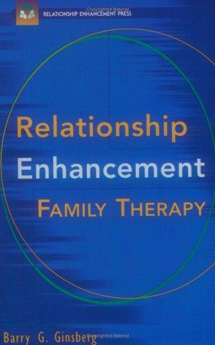 Relationship enhancement family therapy