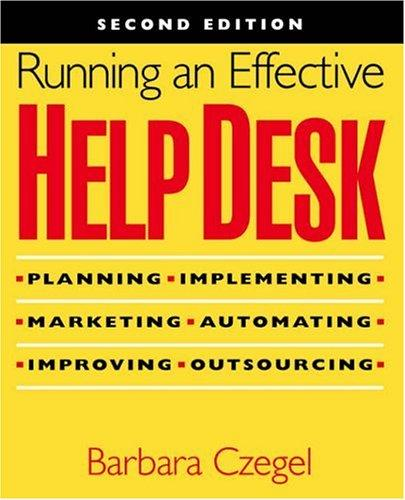 Download Running an effective help desk