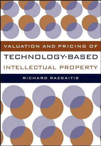 Download Valuation and pricing of technology-based intellectual property