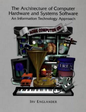 Download The architecture of computer hardware and systems software