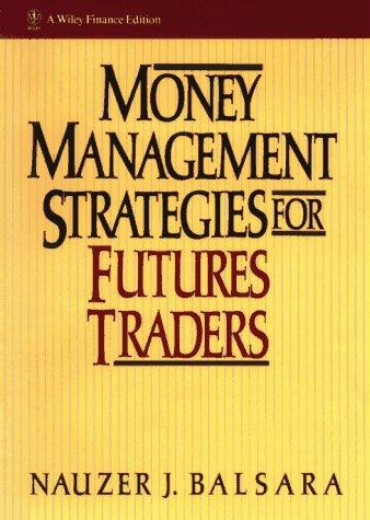Image for Money Management Strategies for Futures Traders