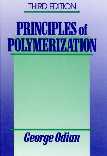 Principles of polymerization