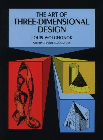 Download The art of three-dimensional design