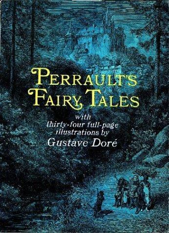 Perrault's fairy tales.