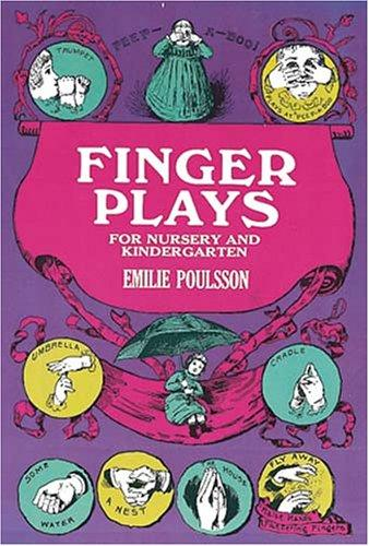 Finger plays for nursery and kindergarten.