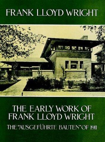 Download The early work of Frank Lloyd Wright =