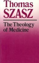Download The theology of medicine