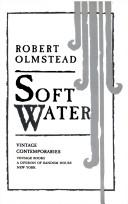 Soft water by Robert Olmstead