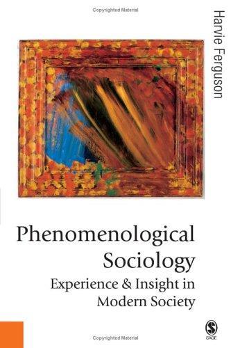 Download Phenomenological Sociology
