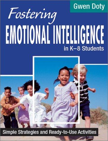 Fostering Emotional Intelligence in K-8 Students