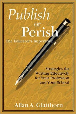 Publish or Perish – The Educator's Imperative