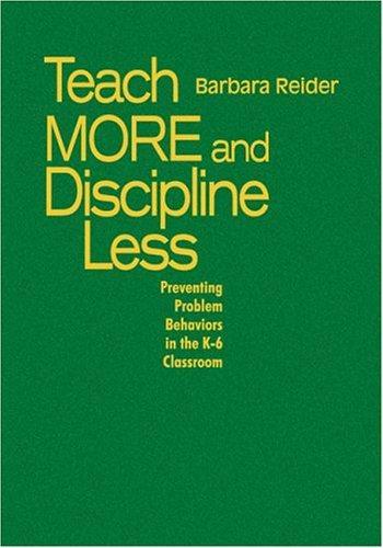Teach More and Discipline Less
