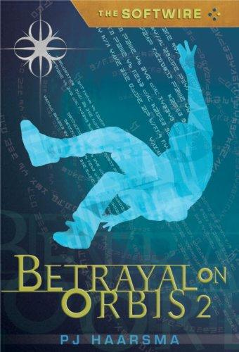 Download The Softwire: Betrayal on Orbis 2