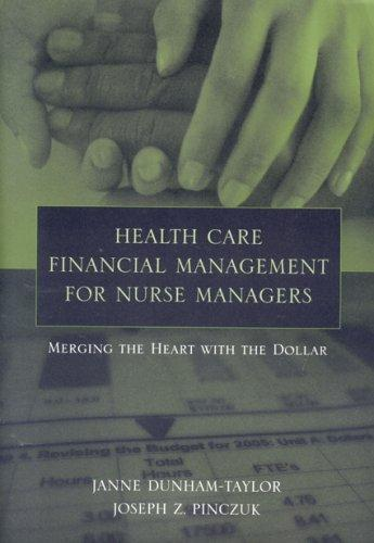 Download Health Care Financial Management for Nurse Managers