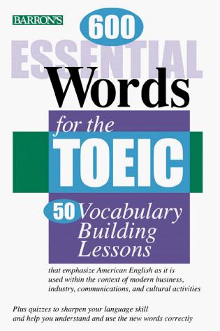Download 600 essential words for the TOEIC test